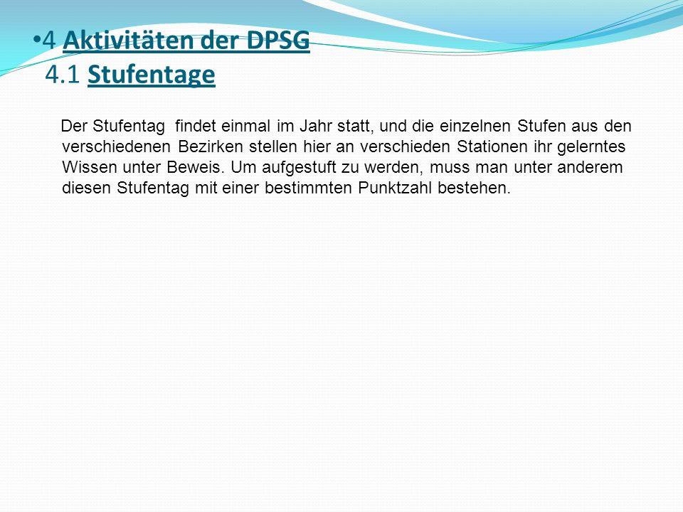 4 Aktivitäten der DPSG 4.1 Stufentage