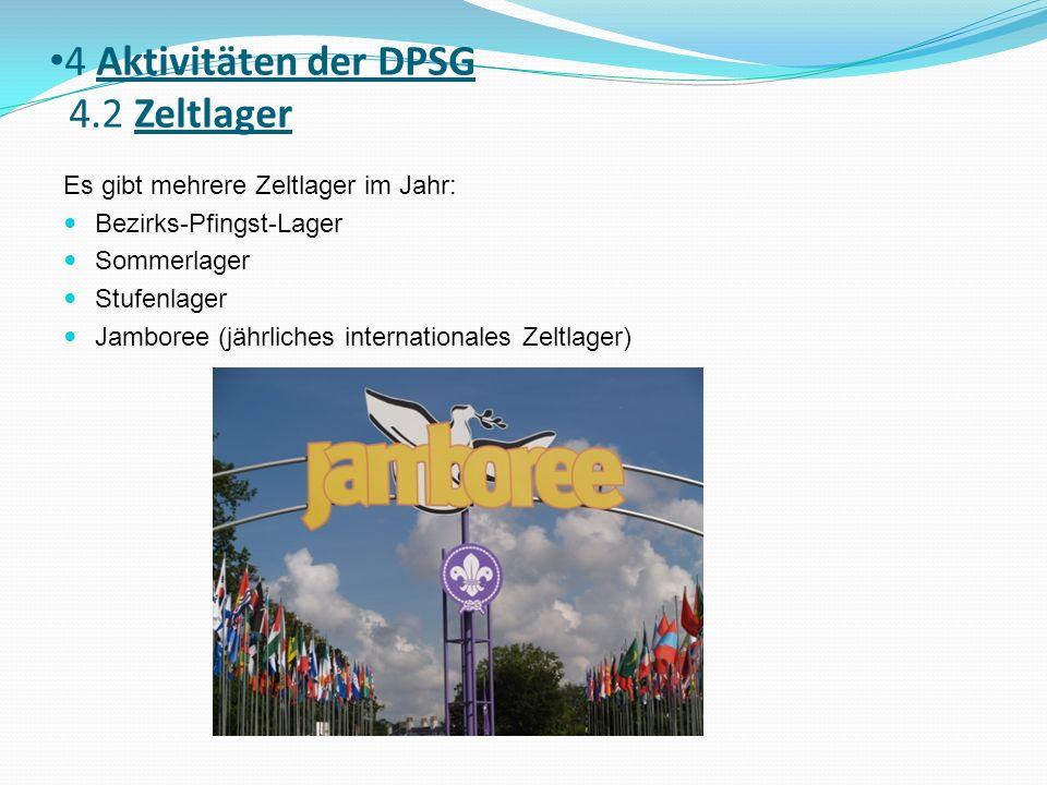 4 Aktivitäten der DPSG 4.2 Zeltlager