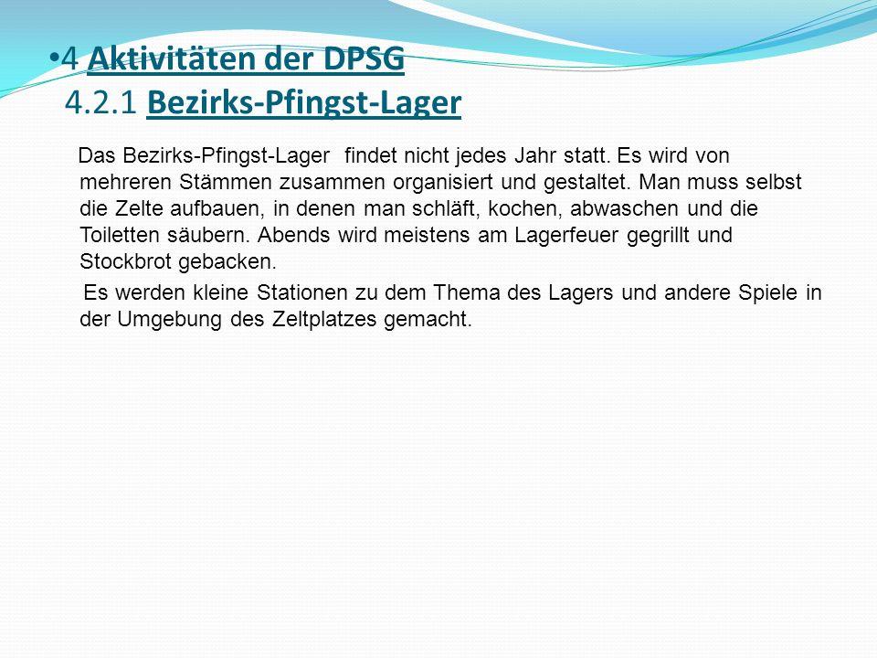 4 Aktivitäten der DPSG 4.2.1 Bezirks-Pfingst-Lager
