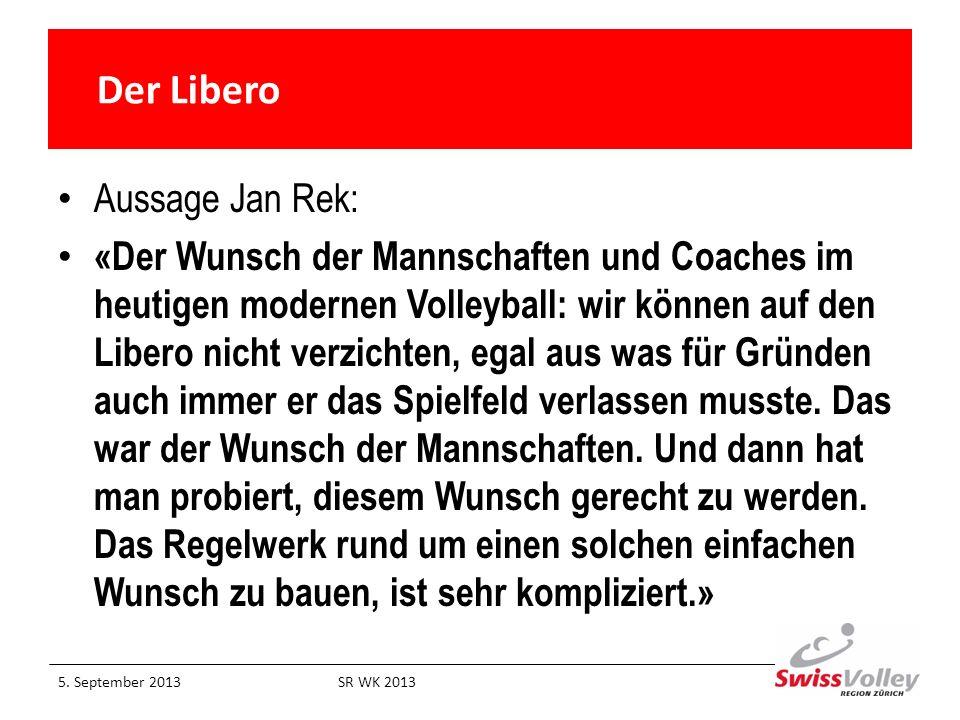 Der Libero Aussage Jan Rek: