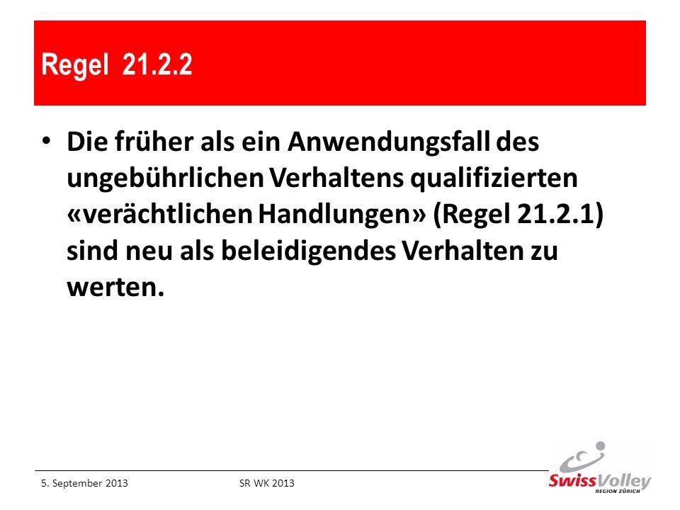 Regel 21.2.2