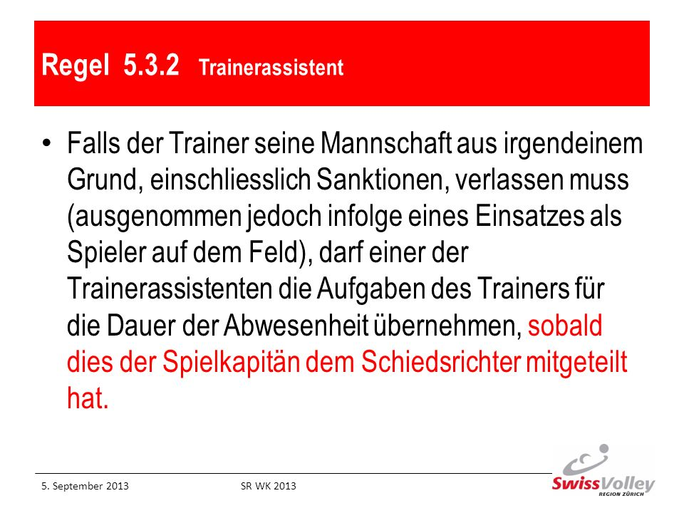 Regel 5.3.2 Trainerassistent