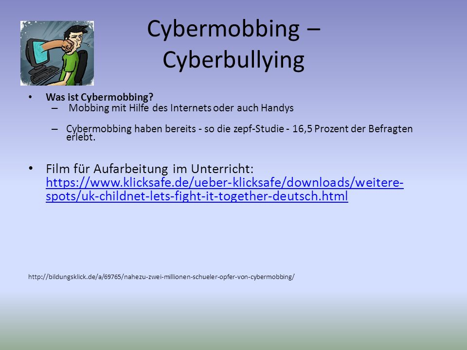 Cybermobbing – Cyberbullying