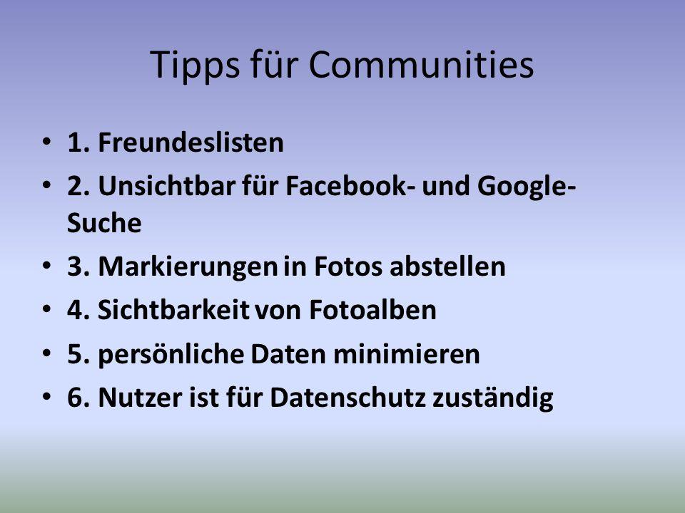 Tipps für Communities 1. Freundeslisten