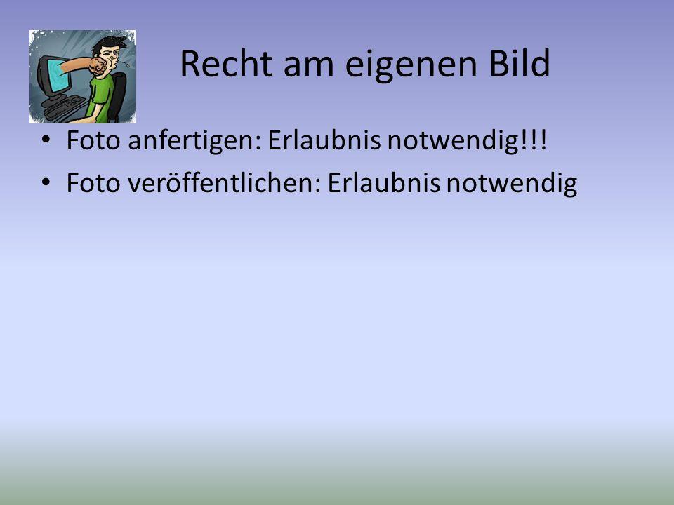 Recht am eigenen Bild Foto anfertigen: Erlaubnis notwendig!!!