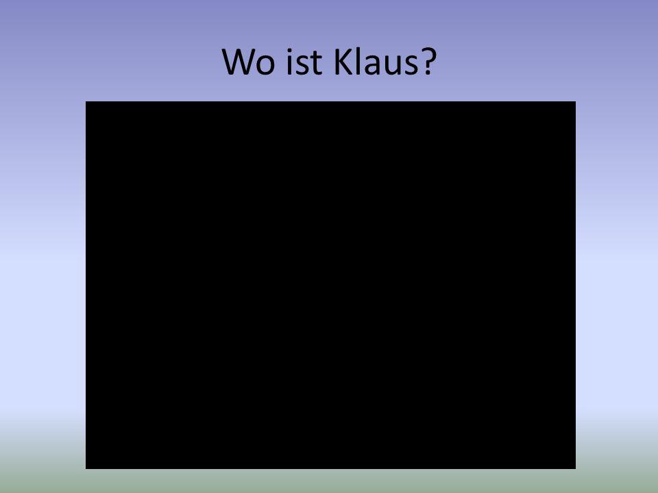 Wo ist Klaus