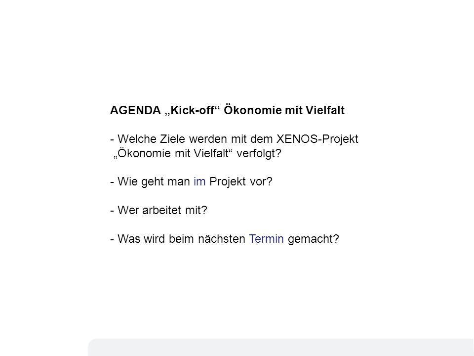 """AGENDA """"Kick-off Ökonomie mit Vielfalt"""