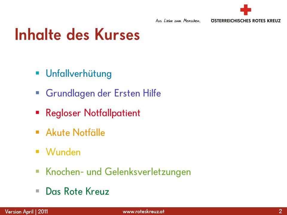 Inhalte des Kurses Unfallverhütung Grundlagen der Ersten Hilfe