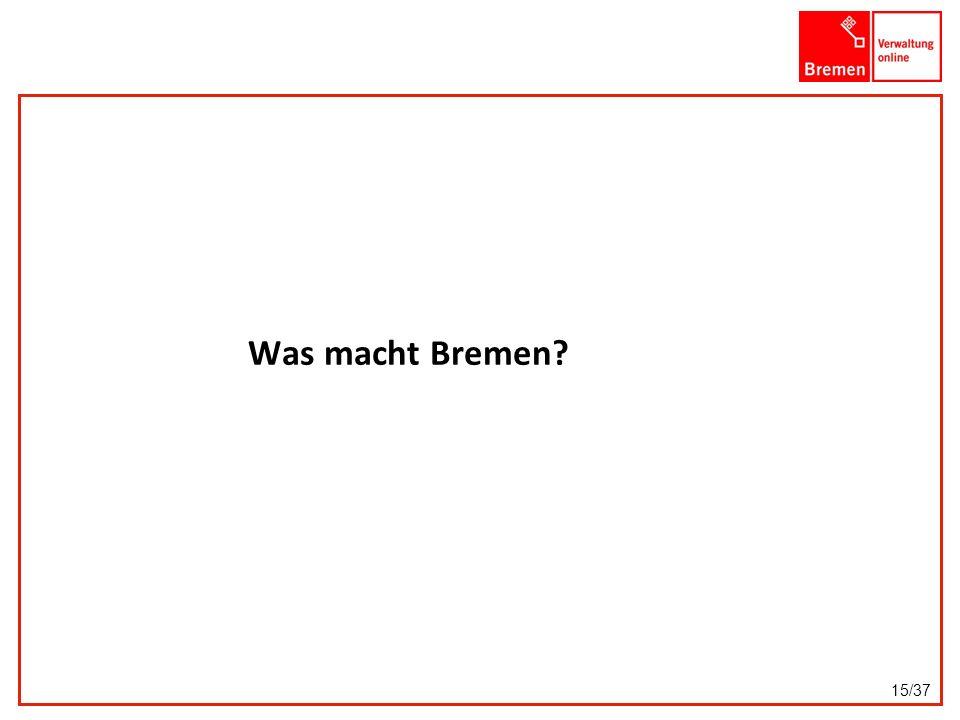Was macht Bremen 15/37
