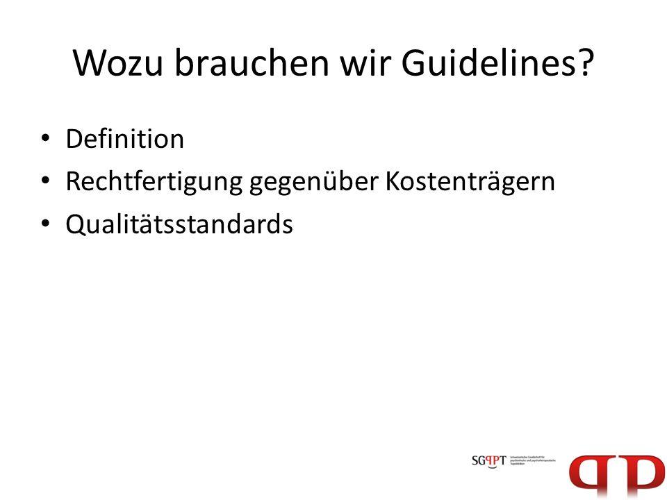 Wozu brauchen wir Guidelines
