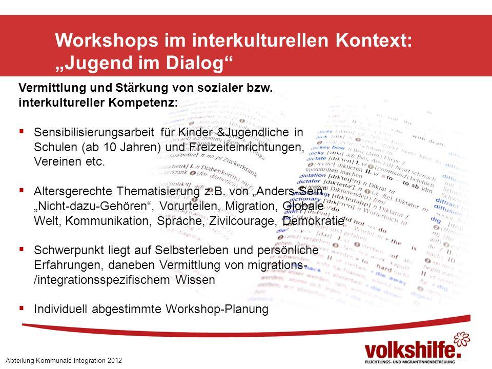 "Workshops im interkulturellen Kontext: ""Jugend im Dialog"