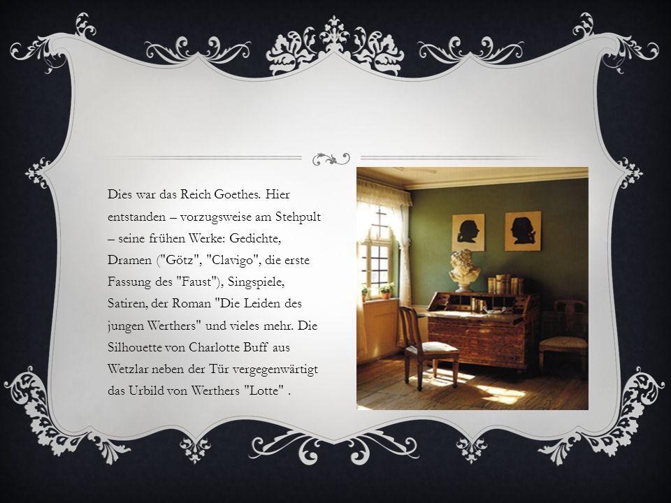 Dies war das Reich Goethes