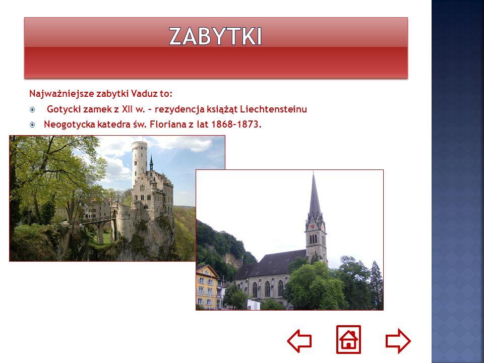 Zabytki Najważniejsze zabytki Vaduz to: