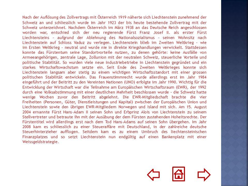 Nach der Auflösung des Zollvertrags mit Österreich 1919 näherte sich Liechtenstein zunehmend der Schweiz an und schliesslich wurde im Jahr 1923 der bis heute bestehende Zollvertrag mit der Schweiz unterzeichnet.
