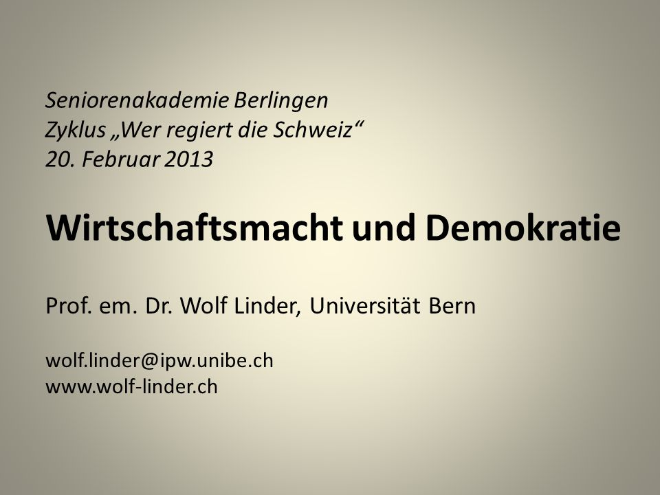 Prof. em. Dr. Wolf Linder, Universität Bern