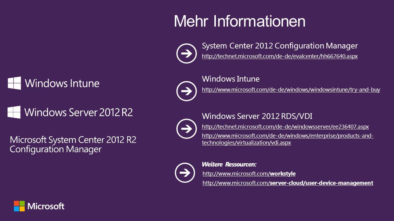 Mehr Informationen System Center 2012 Configuration Manager