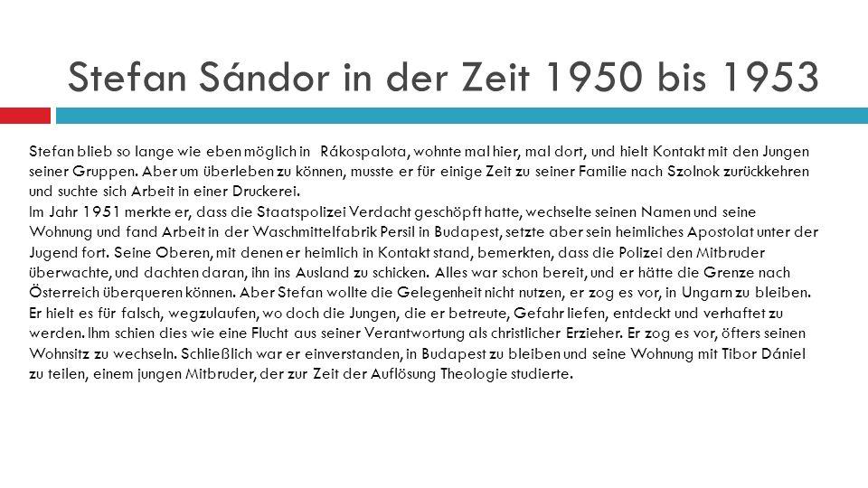 Stefan Sándor in der Zeit 1950 bis 1953