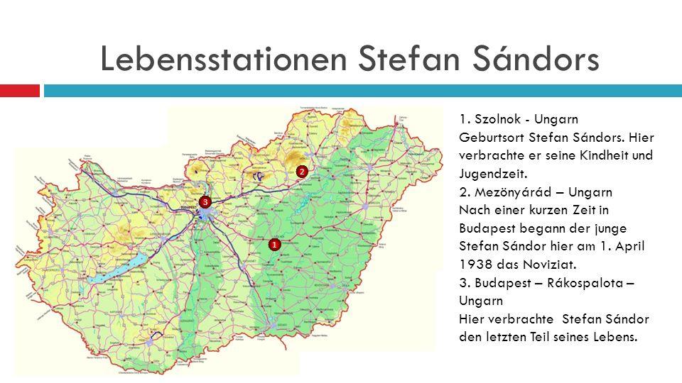 Lebensstationen Stefan Sándors