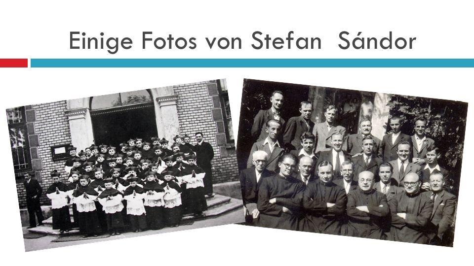 Einige Fotos von Stefan Sándor