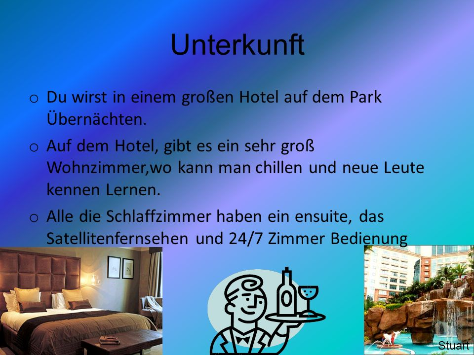 Unterkunft Du wirst in einem großen Hotel auf dem Park Übernächten.