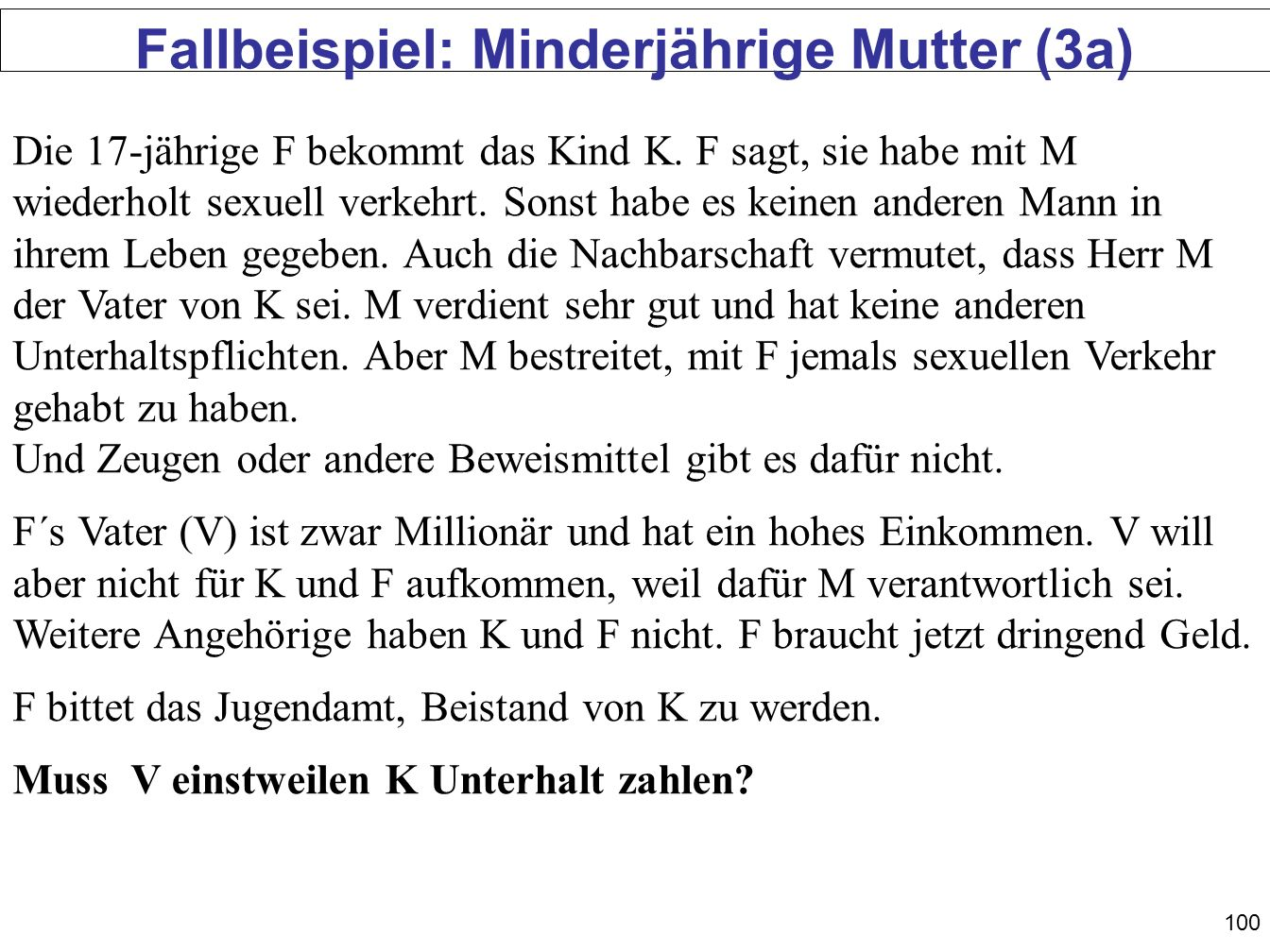 Fallbeispiel: Minderjährige Mutter (3a)