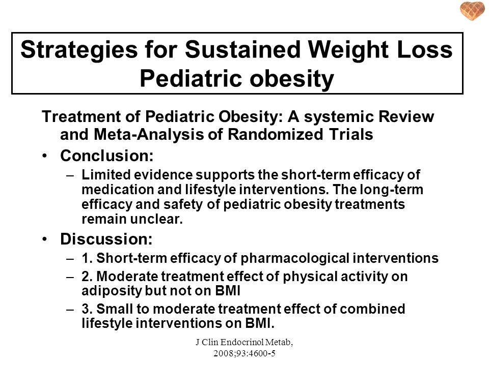 Strategies for Sustained Weight Loss Pediatric obesity