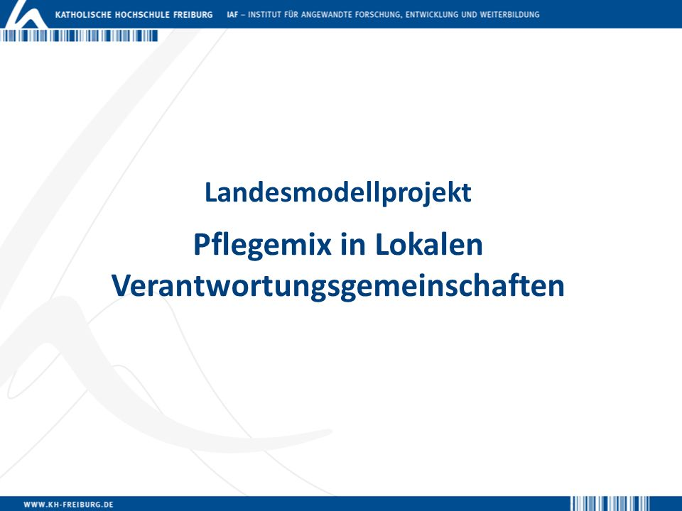 Landesmodellprojekt Pflegemix in Lokalen Verantwortungsgemeinschaften