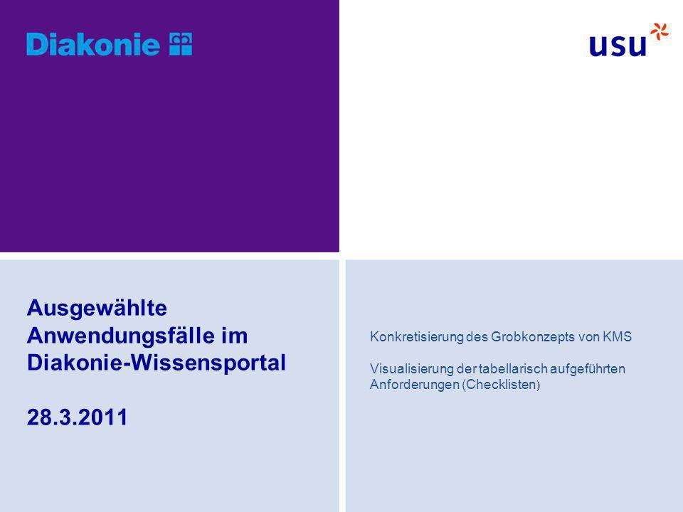 Ausgewählte Anwendungsfälle im Diakonie-Wissensportal 28.3.2011