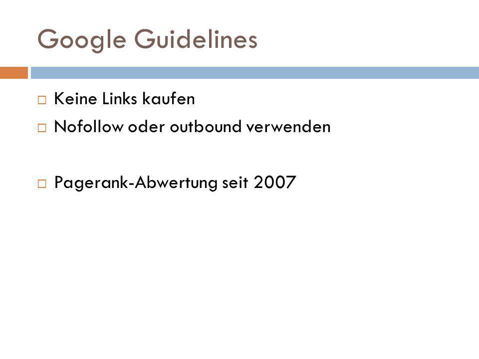 Google Guidelines Keine Links kaufen Nofollow oder outbound verwenden
