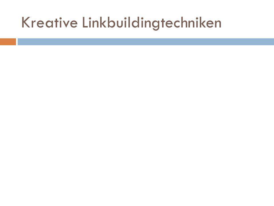 Kreative Linkbuildingtechniken