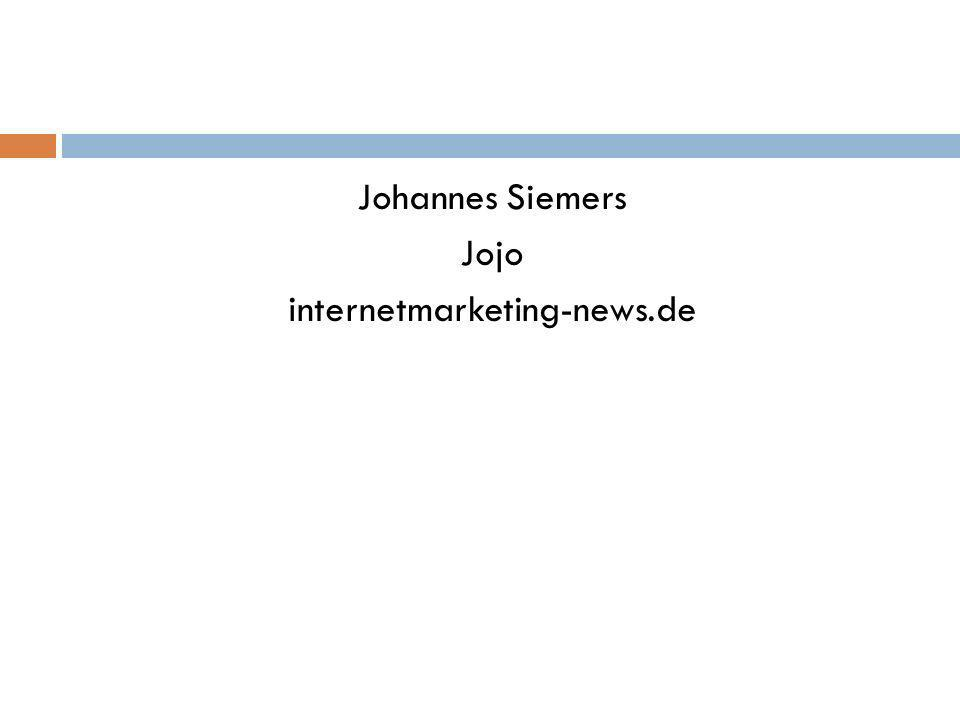 Johannes Siemers Jojo internetmarketing-news.de