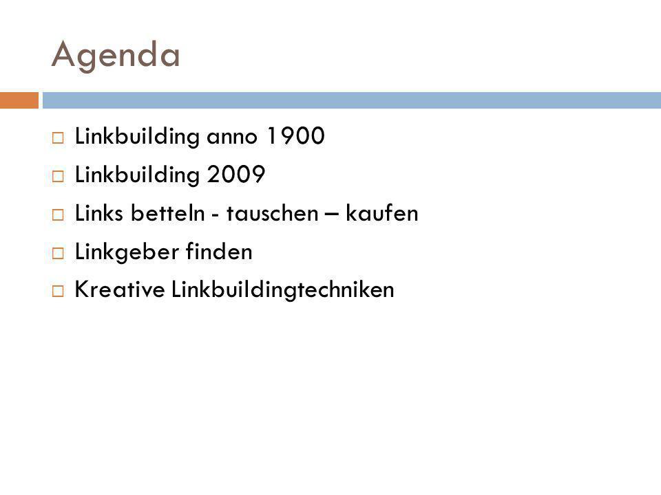 Agenda Linkbuilding anno 1900 Linkbuilding 2009