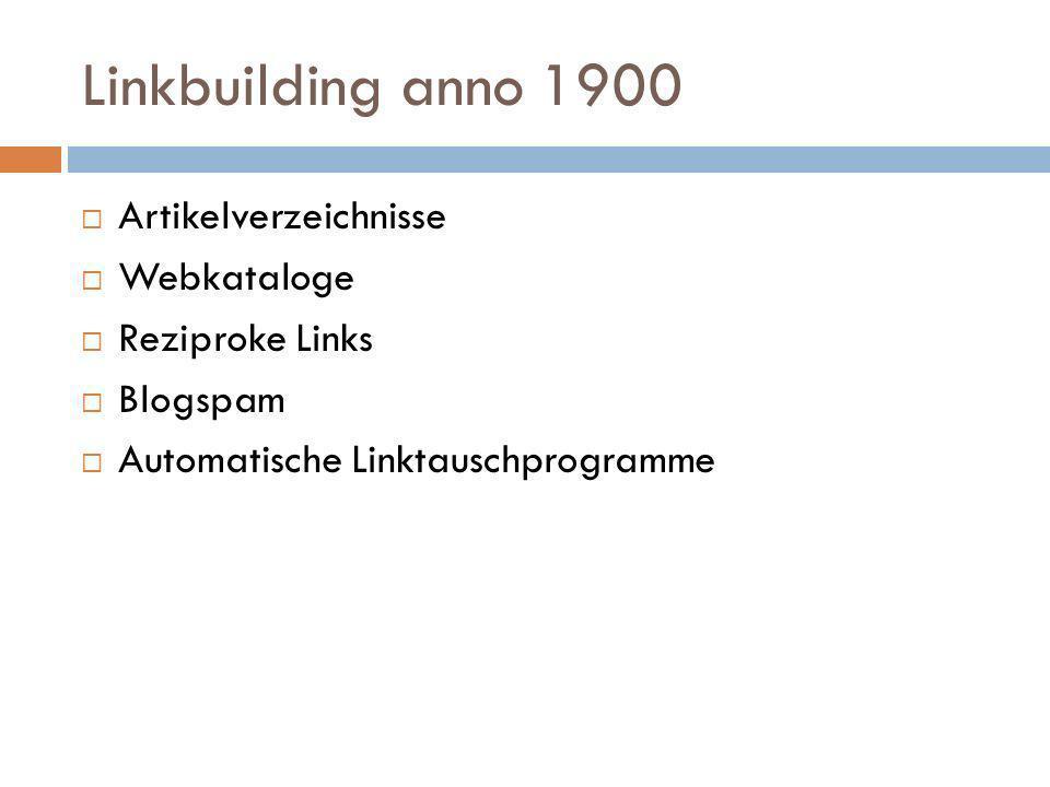 Linkbuilding anno 1900 Artikelverzeichnisse Webkataloge