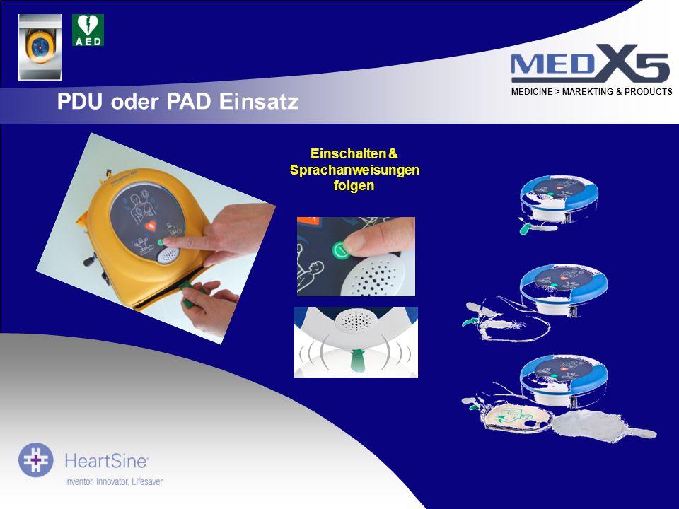 PDU oder PAD Einsatz Einschalten & Sprachanweisungen folgen