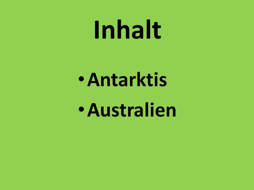 Inhalt Antarktis Australien