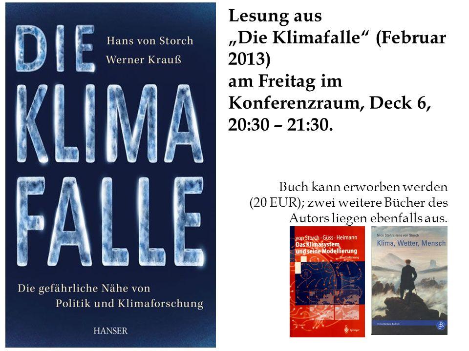 """Lesung aus """"Die Klimafalle (Februar 2013)"""