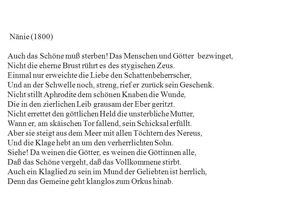 Nänie (1800) Auch das Schöne muß sterben