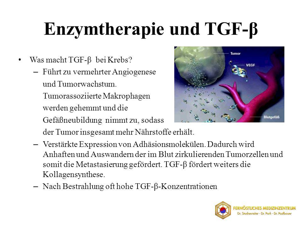Enzymtherapie und TGF-β