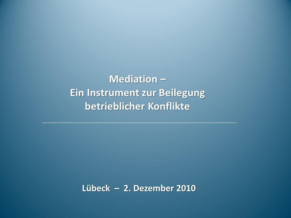 Mediation – Ein Instrument zur Beilegung betrieblicher Konflikte