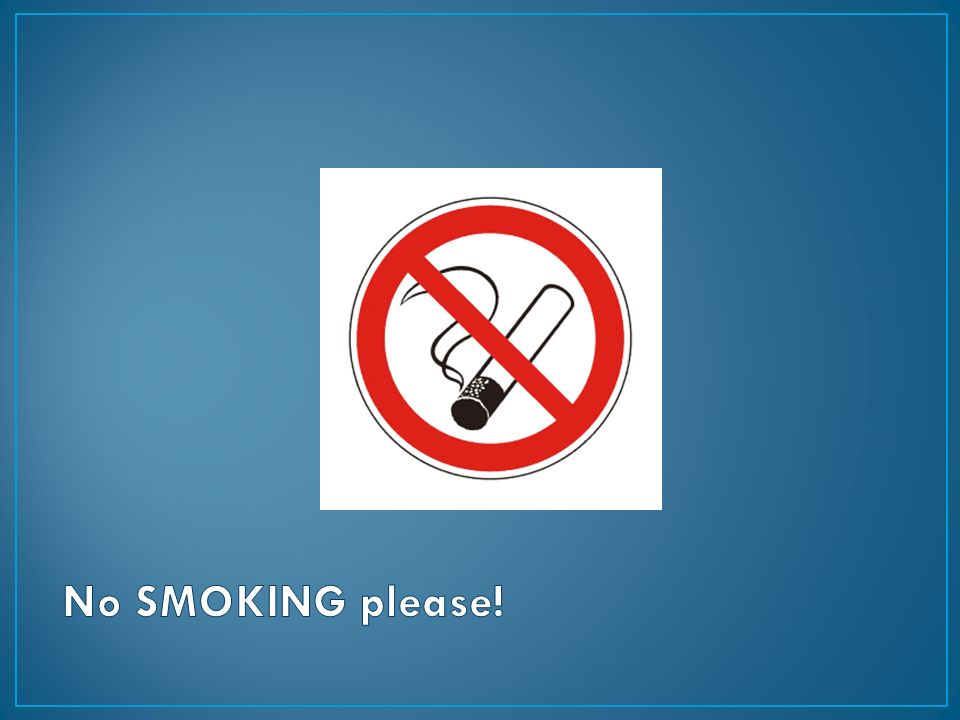 No SMOKING please!