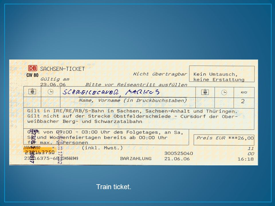 Train ticket.