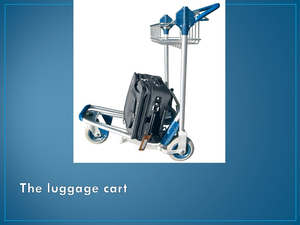 The luggage cart