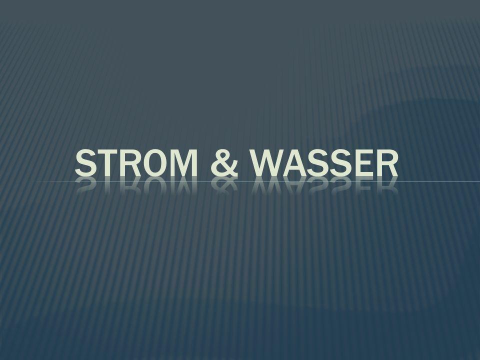 Strom & Wasser