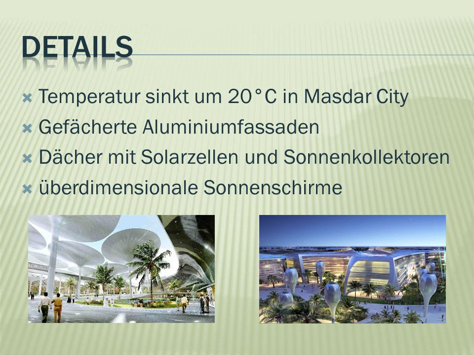 Details Temperatur sinkt um 20°C in Masdar City