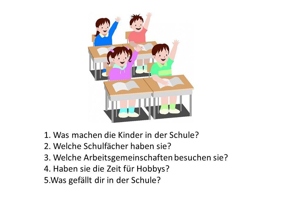 1. Was machen die Kinder in der Schule