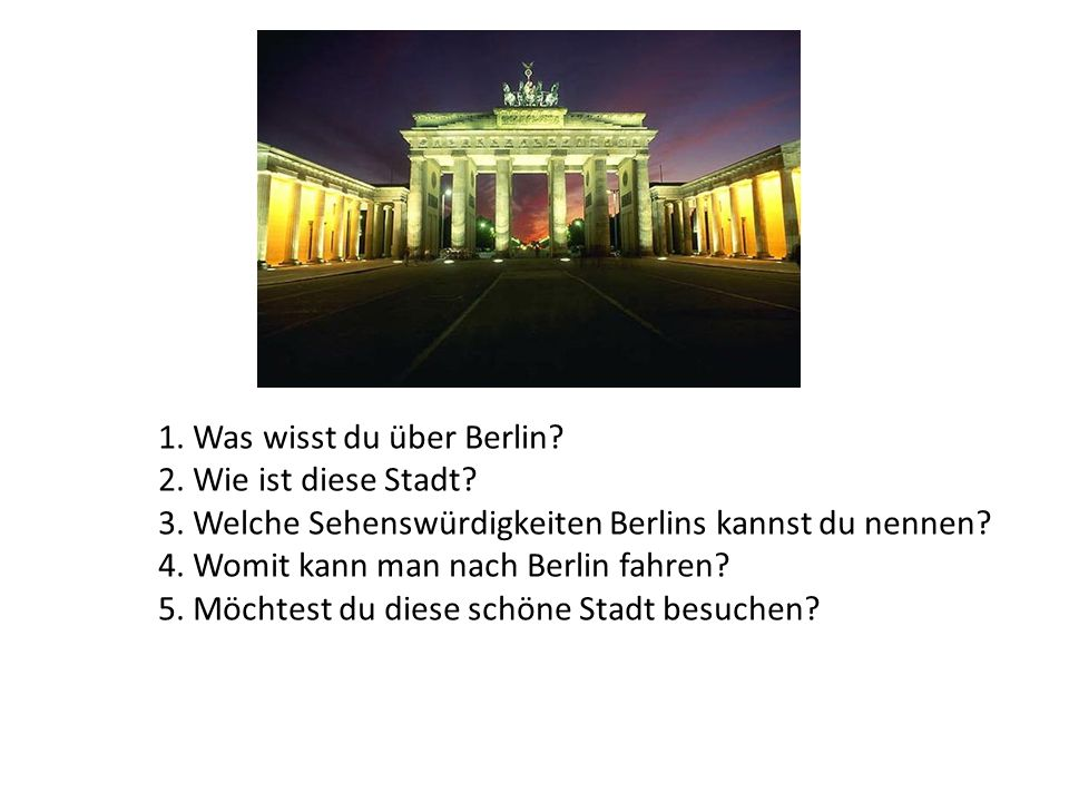 1. Was wisst du über Berlin