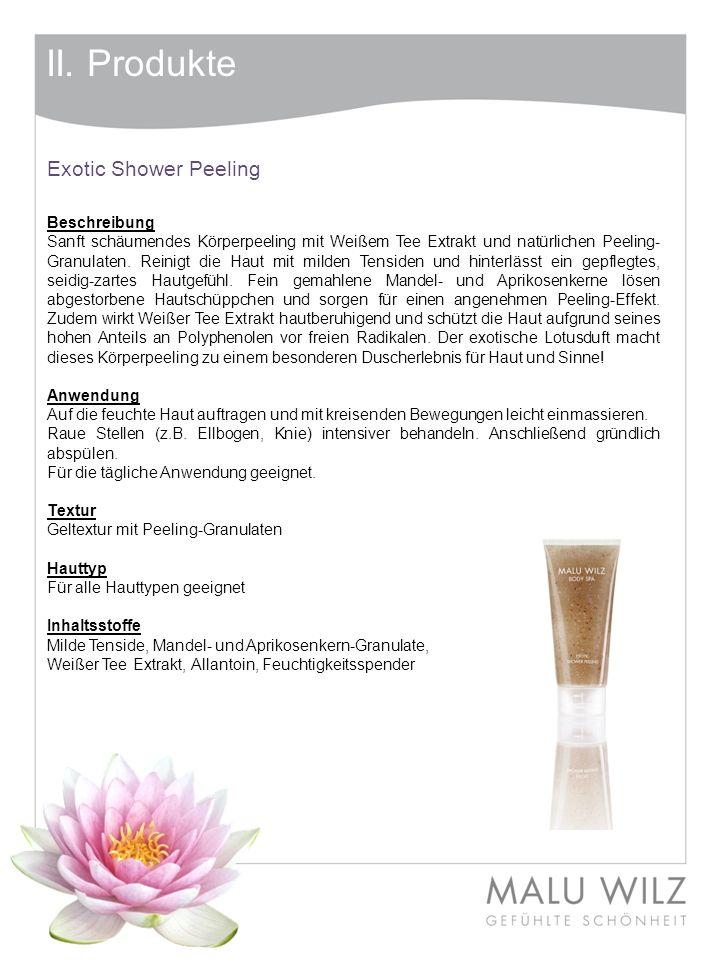 II. Produkte Exotic Shower Peeling Beschreibung