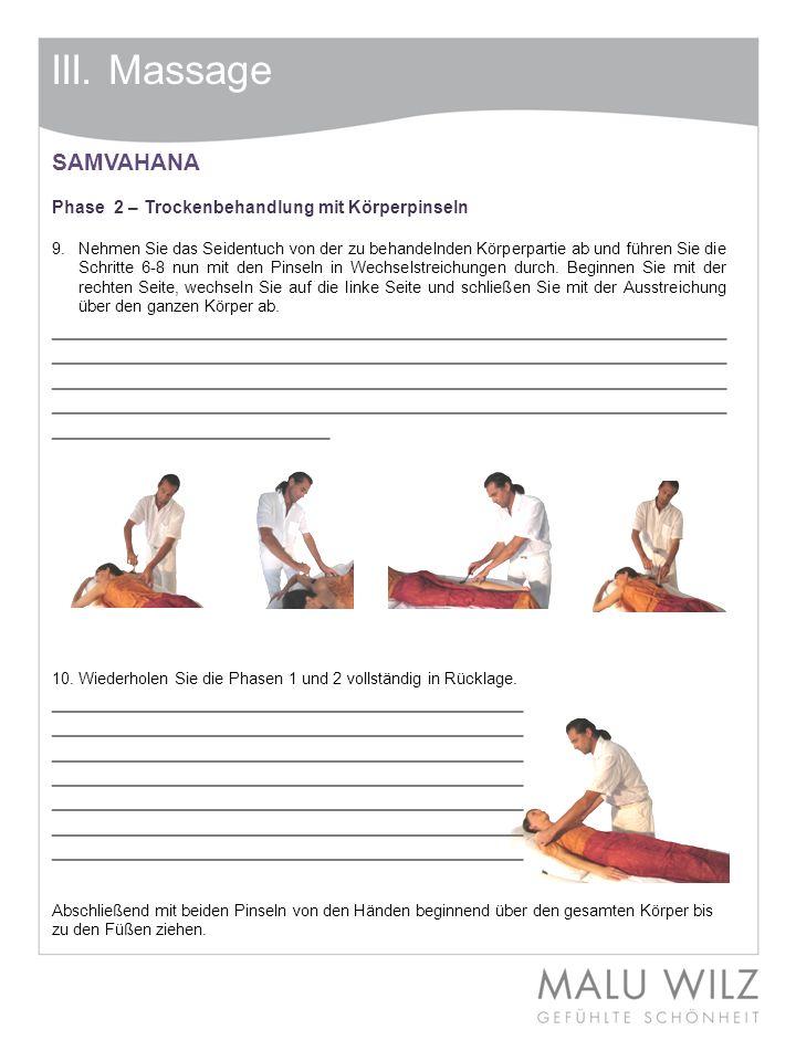 III. Massage SAMVAHANA. Phase 2 – Trockenbehandlung mit Körperpinseln.