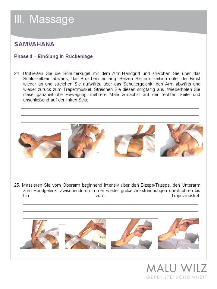 III. Massage SAMVAHANA. Phase 4 – Einölung in Rückenlage.