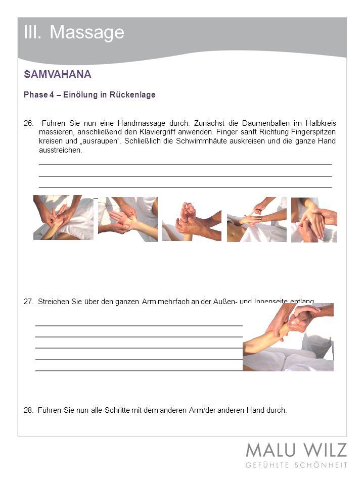 III. Massage SAMVAHANA Phase 4 – Einölung in Rückenlage